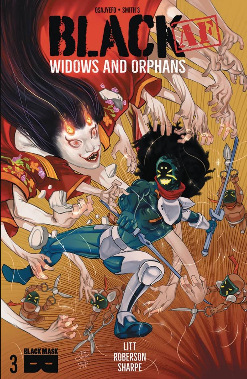 Black AF Widows and Orphans #3