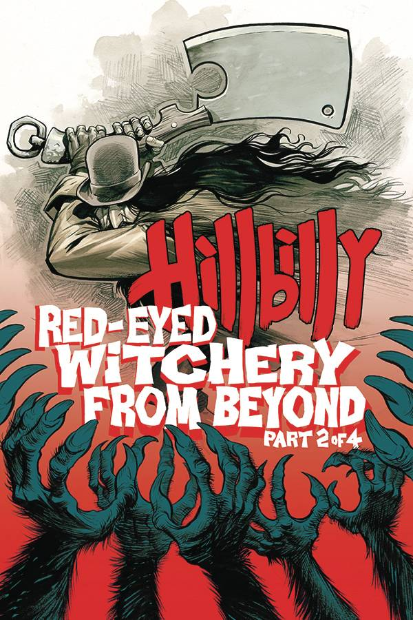 Hillbilly Red Eyed Witchery from Beyond #2