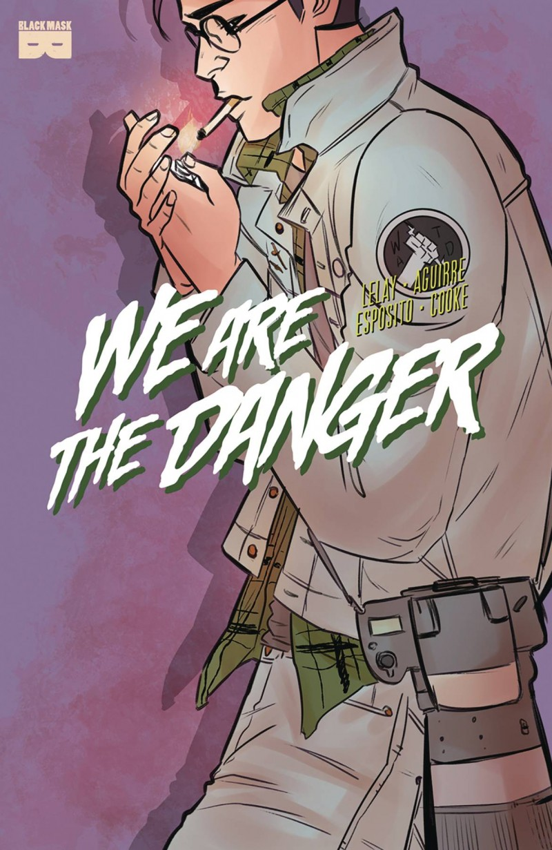 We Are Danger #3