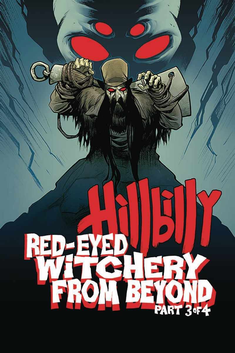 Hillbilly Red Eyed Witchery From Beyond #3
