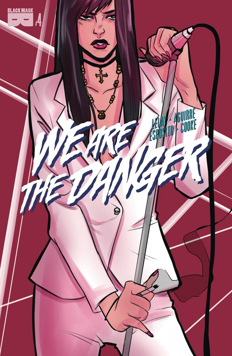 We Are Danger #4