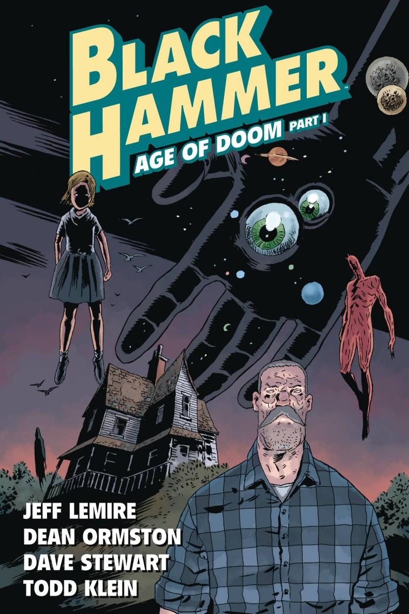 Black Hammer TP  Age of Doom Part I