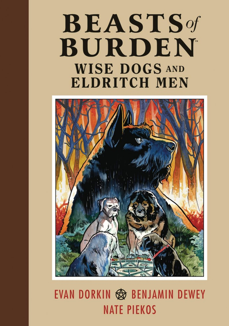 Beasts of Burden HC Wise Dogs and Eldritch Men