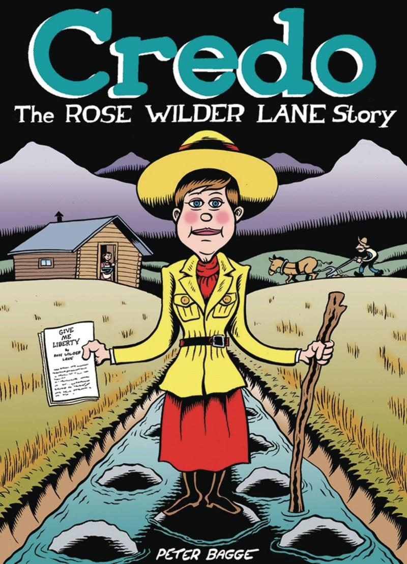 Credo Rose Wilder Lane Story HC