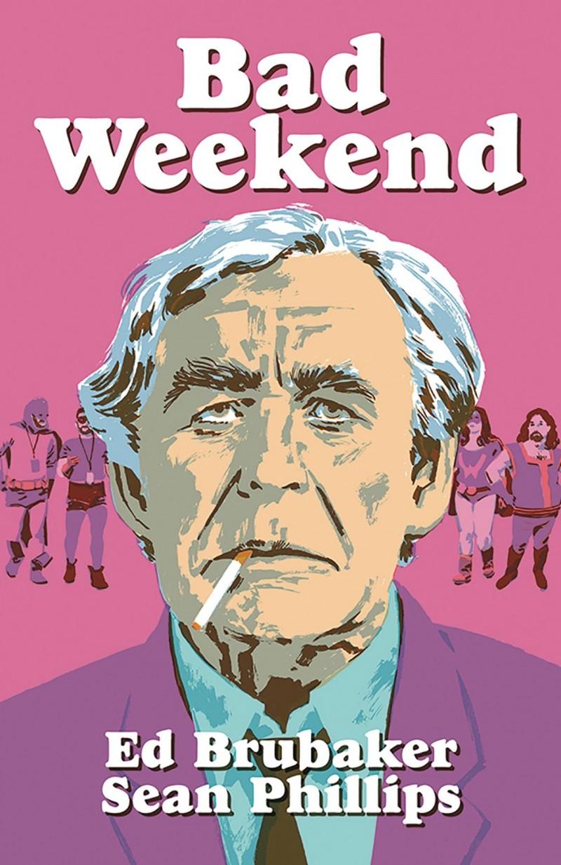 Bad Weekend HC