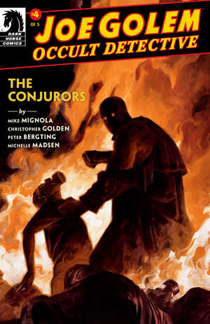 Joe Golem Occult Detective Conjurors #4