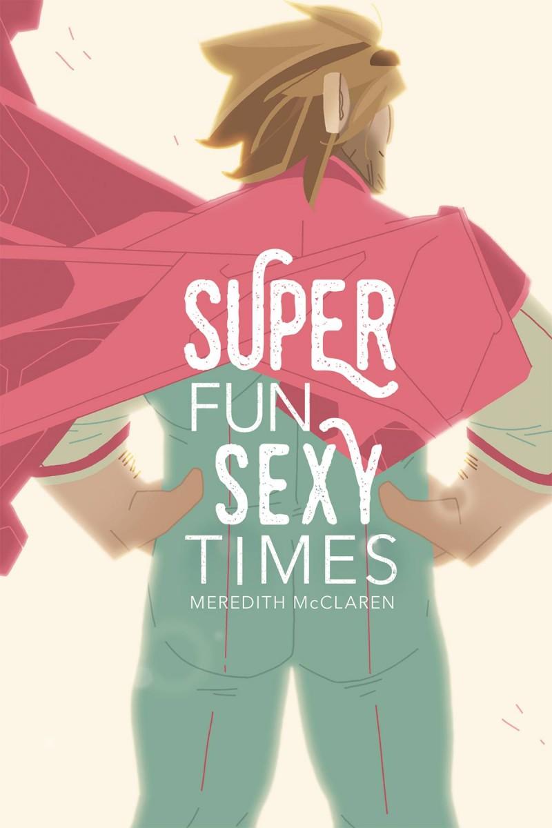 Super Fun Sexy Times GN