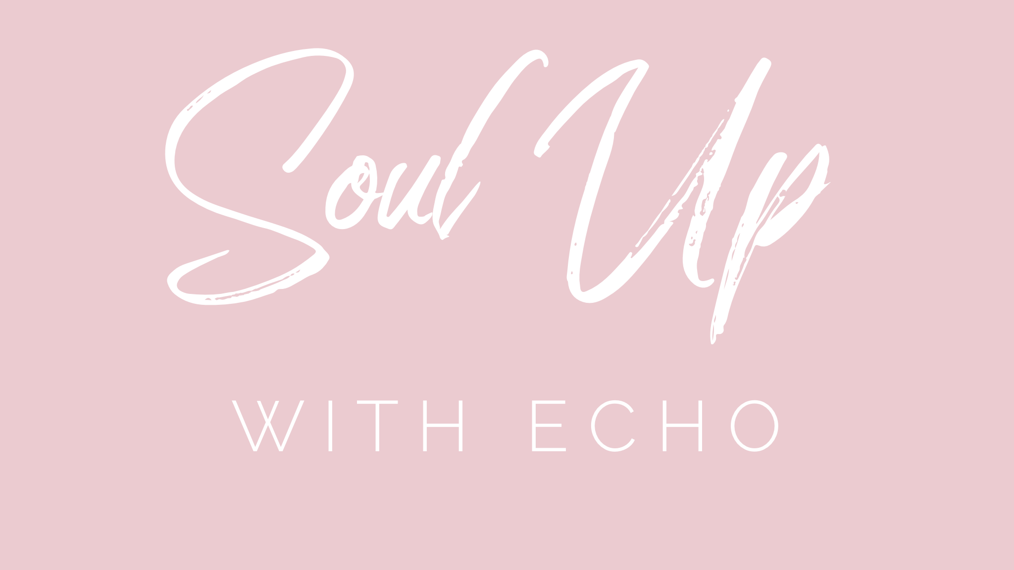 Soul Up with Echo Logo